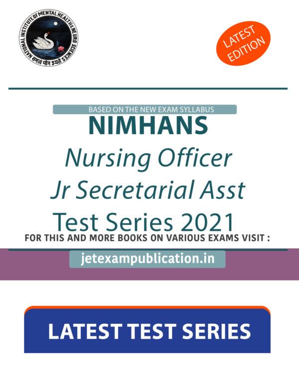 """""""NIMHANS Nursing Officer, Jr Secretarial Asst Test Series 2021"""""""
