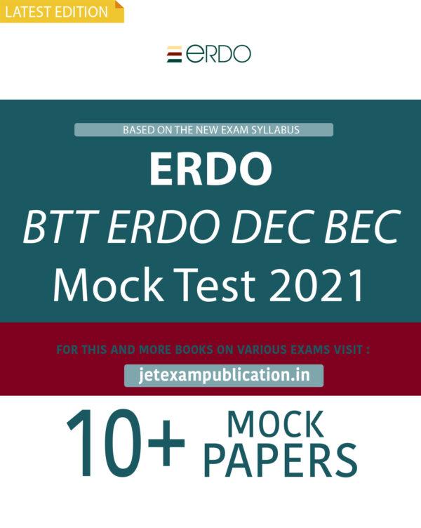 """ERDO BTT ERDO DEC BEC Mock Test 2021"""