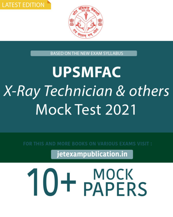 """UPSMFAC X-Ray Technician & others. Mock Test 2021"""