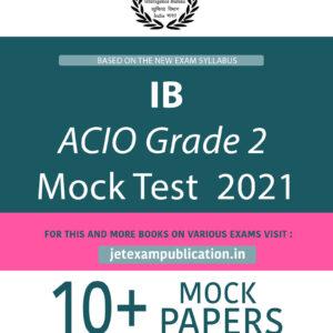 IB ACIO Grade 2 Mock Test 2021