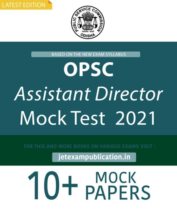 OPSC Assistant Director Mock Test 2021
