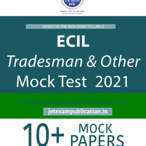 ECIL Tradesman & Other Mock Test 2021