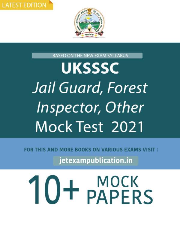 """""""UKSSSC Jail Guard, Forest Inspector, Other Mock Test 2021"""""""