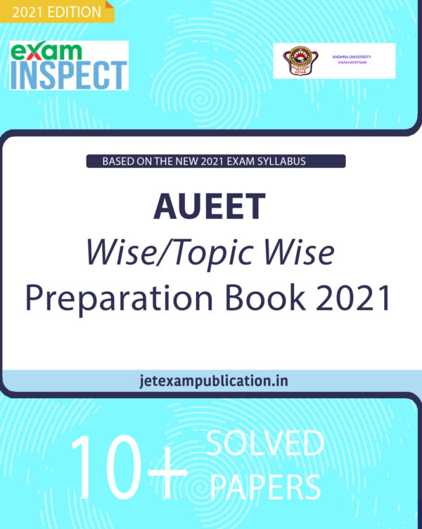"""""""AUEET Wise/Topic Wise Preparation Book 2021"""""""