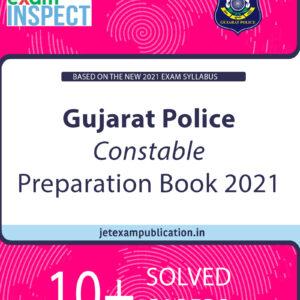 """""""Gujarat Police Constable Preparation Book 2021"""""""