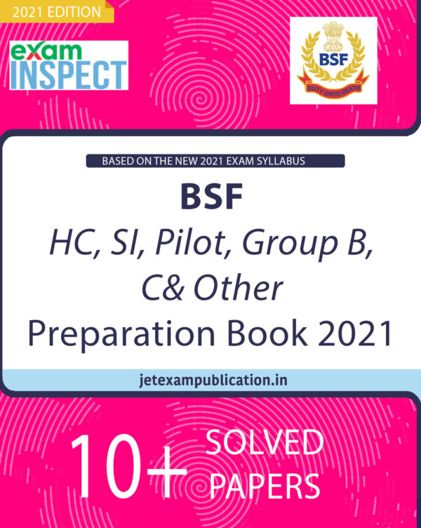 """""""BSF HC, SI, Pilot, Group B, C& Other Preparation Book 2021"""""""