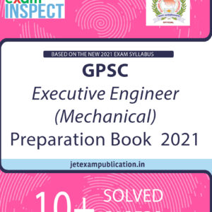 """GPSC Executive Engineer (Mechanical) Preparation Book 2021"""