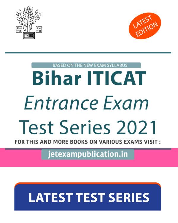 """Bihar ITICAT Entrance Exam Test Series 2021"""