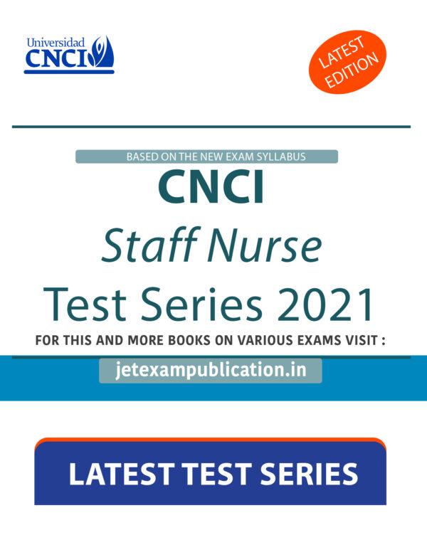 """CNCI Staff Nurse Test Series 2021"""