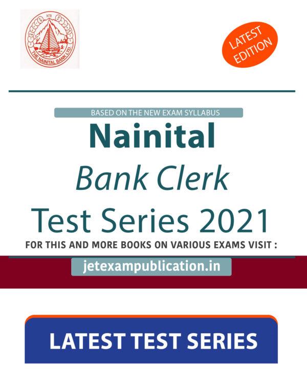 """Nainital Bank Clerk Test Series 2021"""