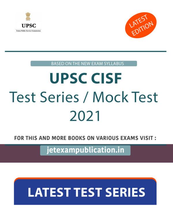 UPSC CISF Test Series 2021