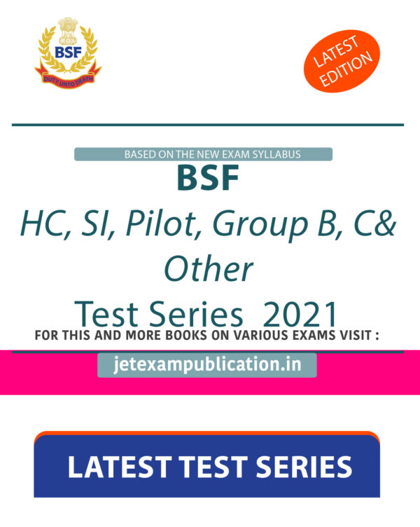 """""""BSF HC, SI, Pilot, Group B, C& Other Test Series 2021"""""""