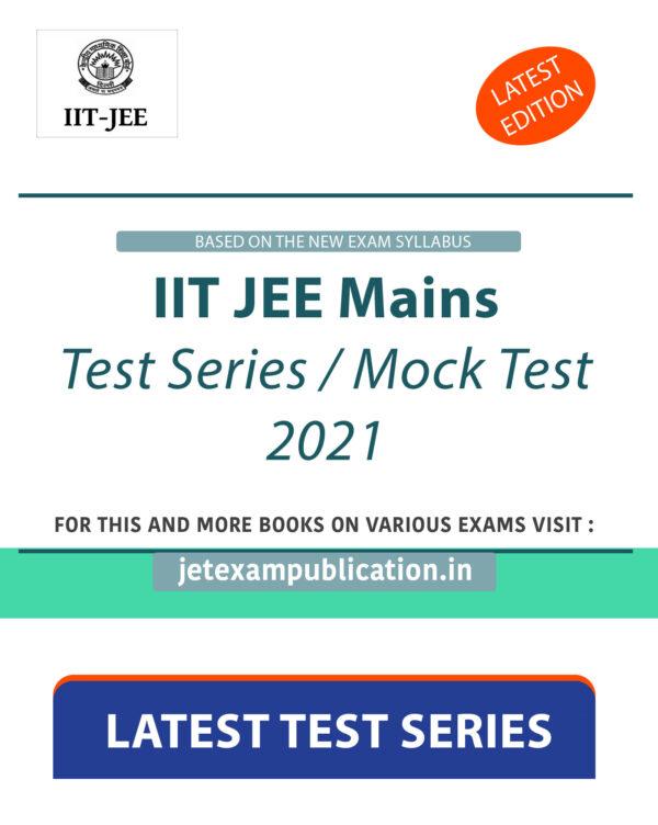 IIT JEE Mains Test Series 2021