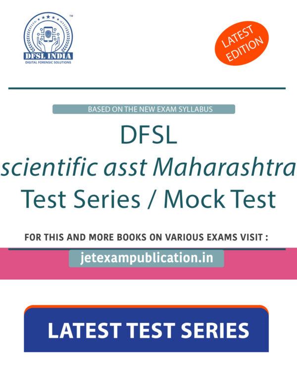 """DFSL scientific asst Maharashtra Test Series"""