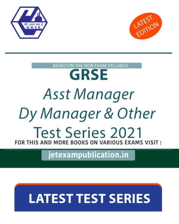 """""""GRSE Asst Manager, Dy Manager & Other Test Series 2021"""""""