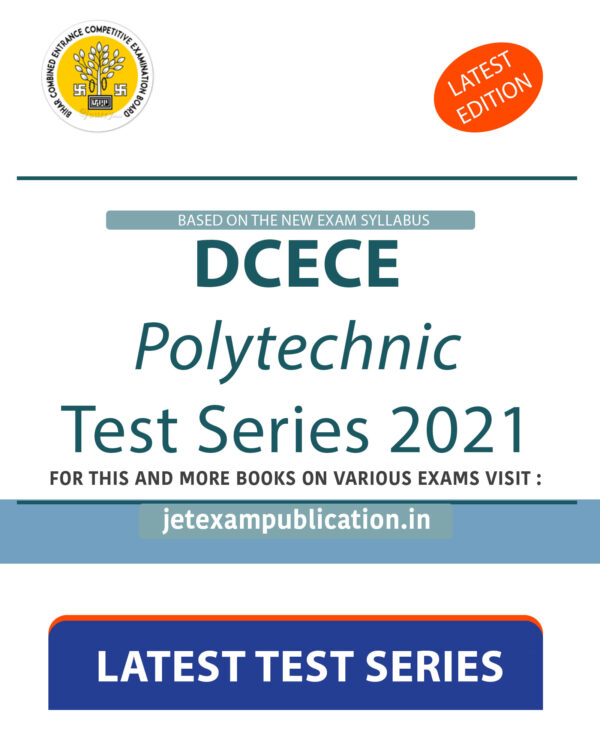 """DCECE Polytechnic Test Series 2021"""