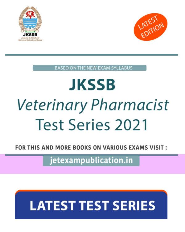 """JKSSB Veterinary Pharmacist Test Series 2021"""