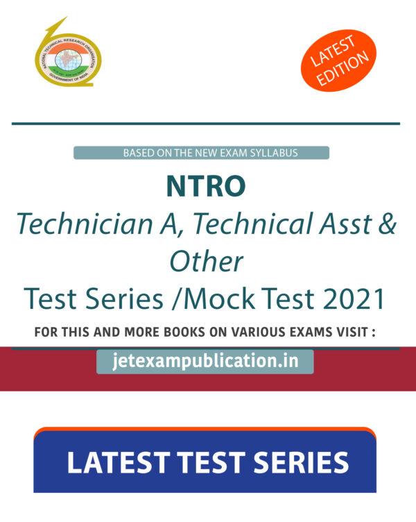 """""""NTRO Technician A, Technical Asst & Other Test Series 2021"""""""