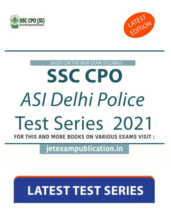 SSC CPO ASI Delhi Police Test Series 2021