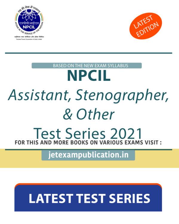 """NPCIL Assistant, Stenographer, & Other Test Series 2021"""