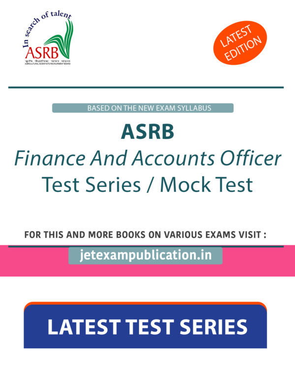 ASRB Finance And Accounts Officer Test Series / Mock Test
