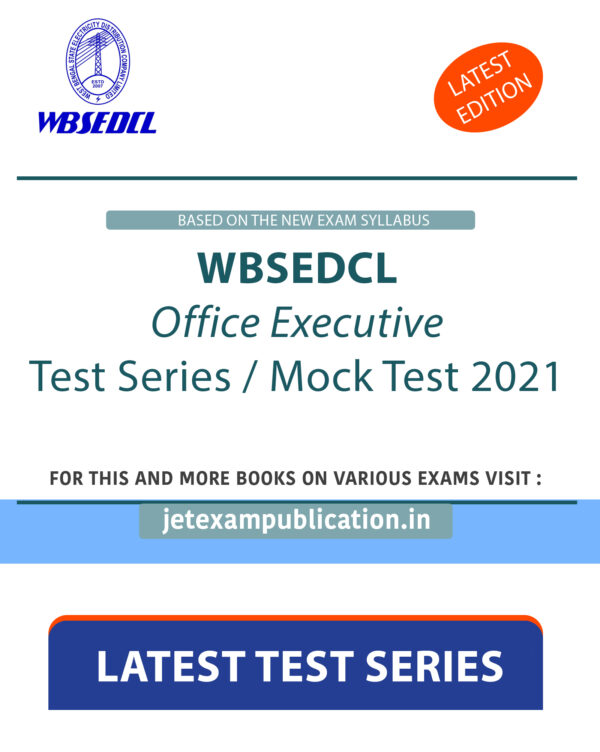 """""""WBSEDCL Office Executive Test Series / Mock Test 2021"""""""